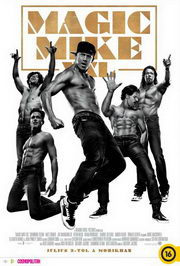 Magic Mike XXL (2015) poszter