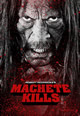 Machete gyilkol (Machete Kills)