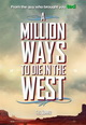 Hogyan rohanj a veszTEDbe (A Million Ways to Die in the West)