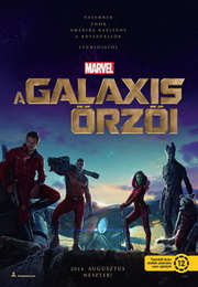 A galaxis őrzői (Guardians of the Galaxy) - poszter